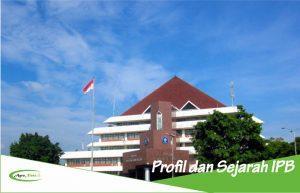 Profil Singkat dan Sejarah IPB sebagai Kampus Bergengsi di Indonesia